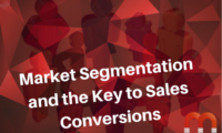 Market Segmentation and the Key to Sales Conversions