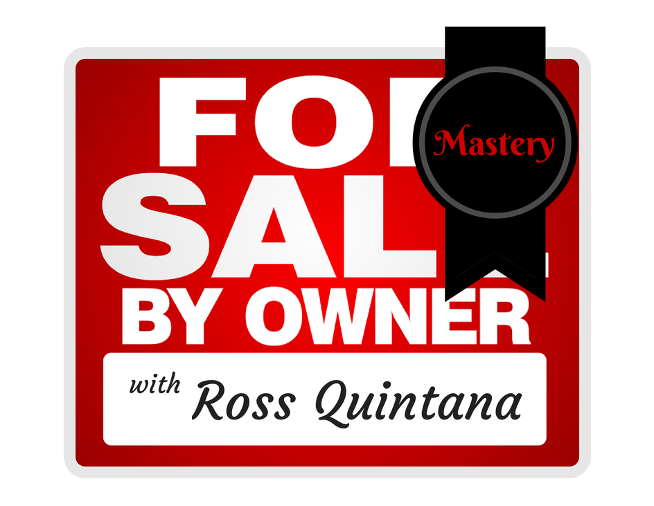For Sale By Owner Mastery - Quintana University
