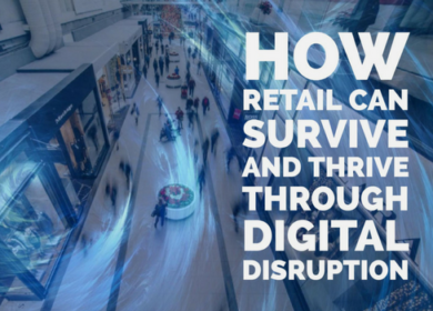 How Retail Can Survive and Thrive Through Digital Disruption