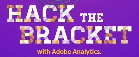 Hack the Bracket with Adobe Analytics